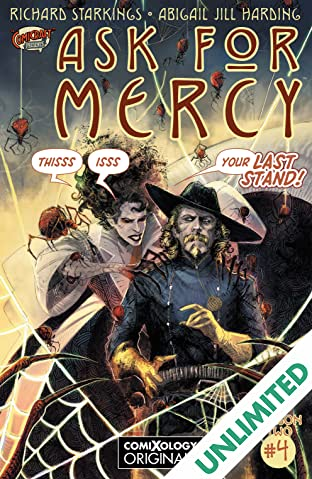 Ask For Mercy Season Two (comiXology Originals) #4 (of 5): The Heart of the Earth